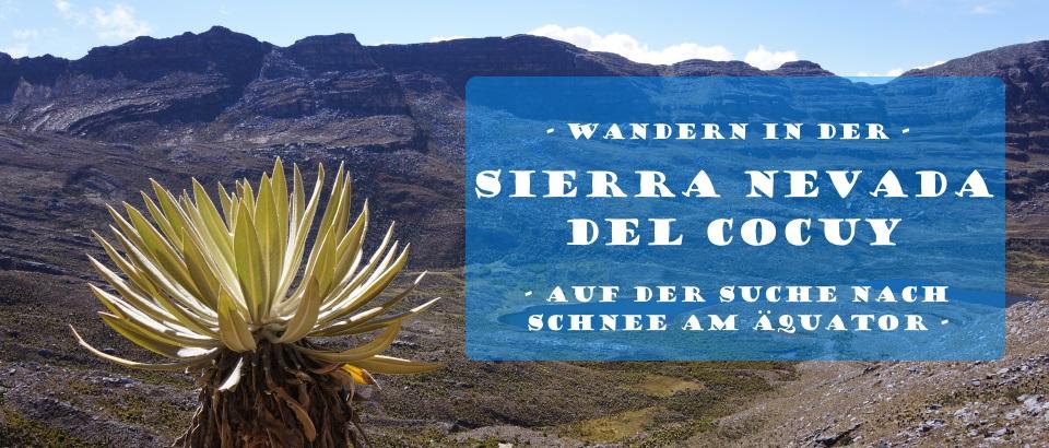 El Cocuy - Wandern in Kolumbiens höchstem Nationalpark