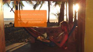 Von der Herausforderung, auf Reisen einen Roman zu schreiben