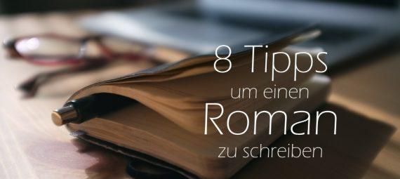 Acht Tipps Um Einen Roman Zu Schreiben Götz Nitsche